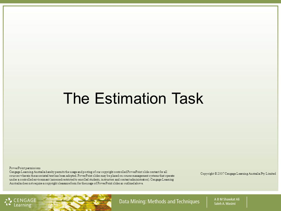 The Estimation Task