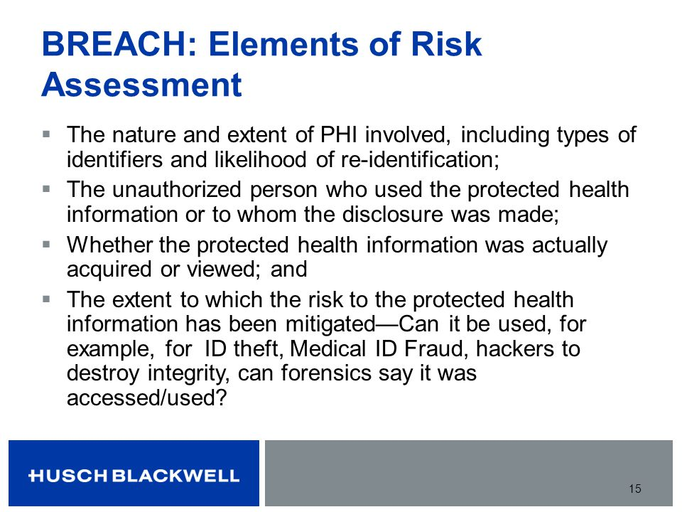 BREACH: Elements of Risk Assessment
