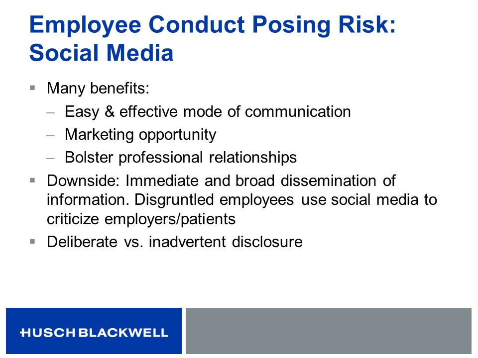 Employee Conduct Posing Risk: Social Media