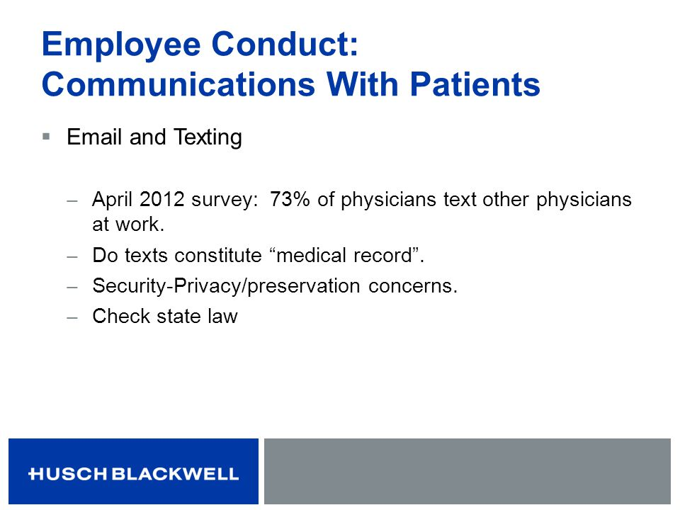 Employee Conduct: Communications With Patients