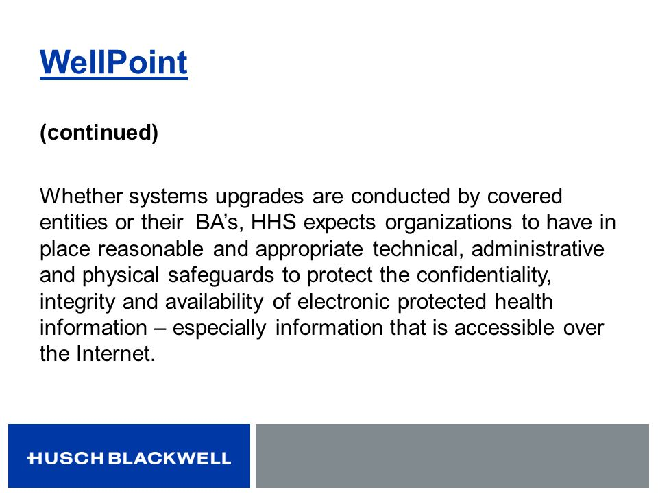 WellPoint (continued)