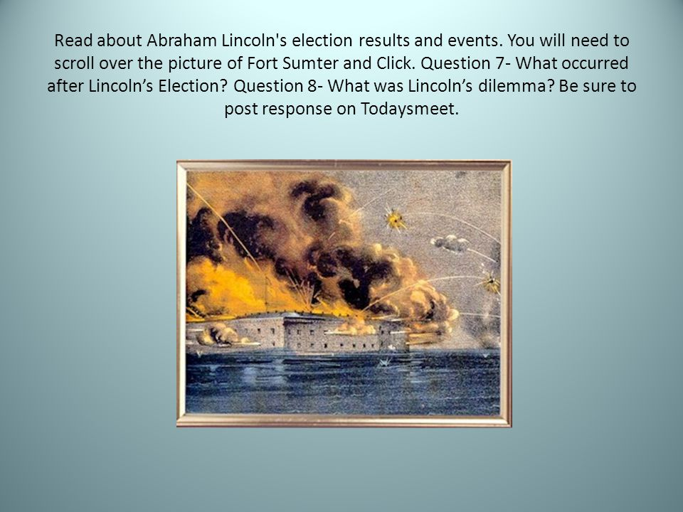 Read about Abraham Lincoln s election results and events