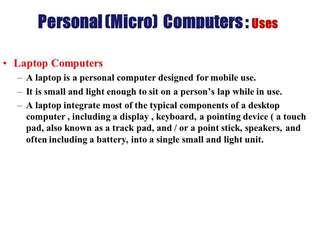 Personal (Micro) Computers : Uses
