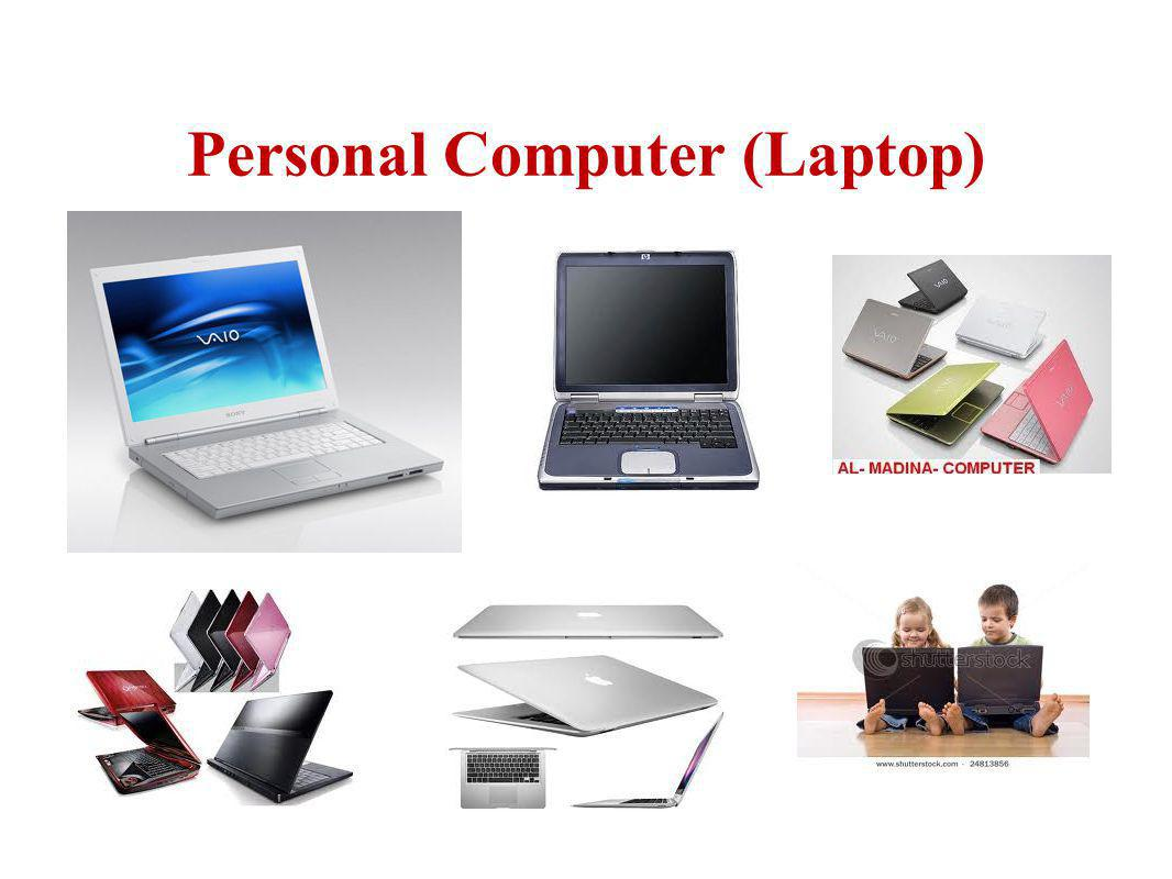 Personal Computer (Laptop)