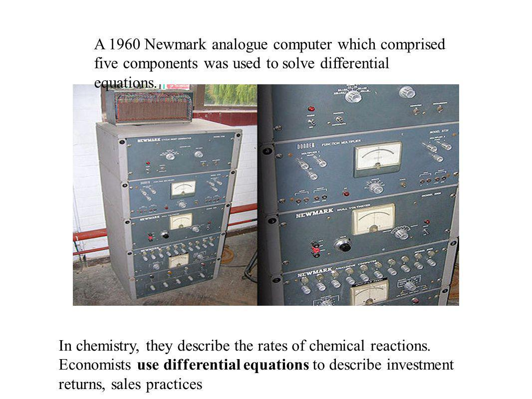 A 1960 Newmark analogue computer which comprised five components was used to solve differential equations.