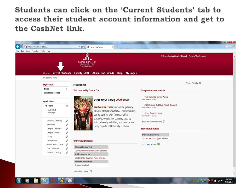 Students can click on the 'Current Students' tab to access their student account information and get to the CashNet link.