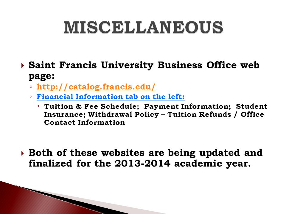 MISCELLANEOUS Saint Francis University Business Office web page: