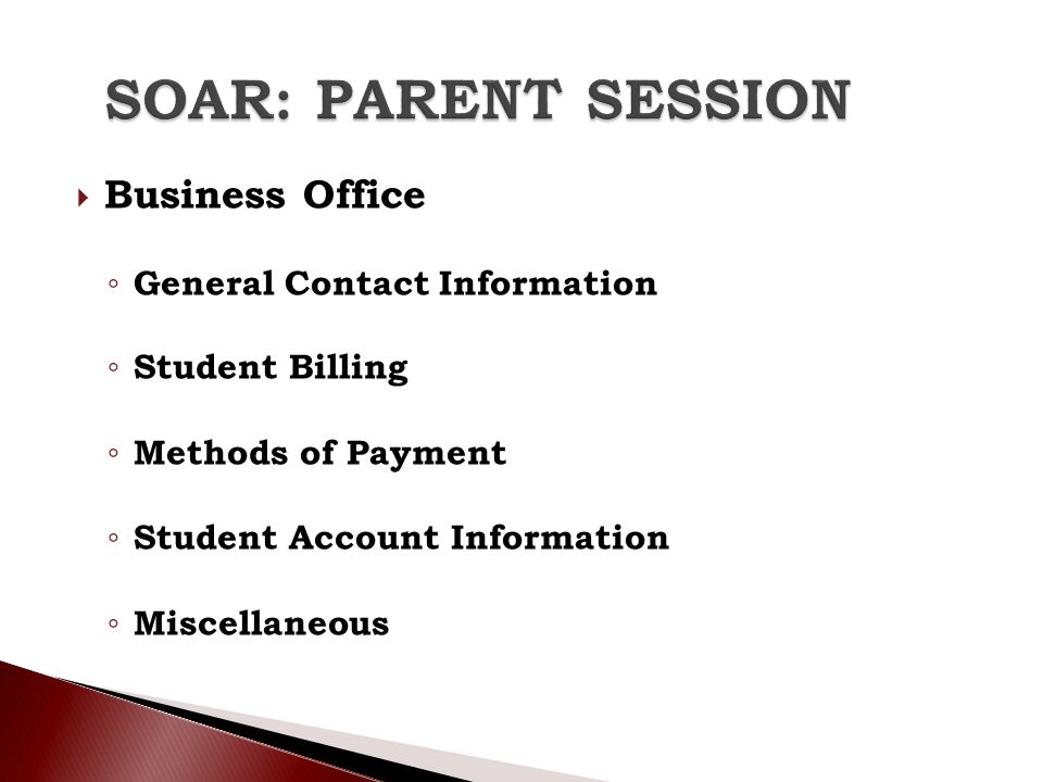 SOAR: PARENT SESSION Business Office