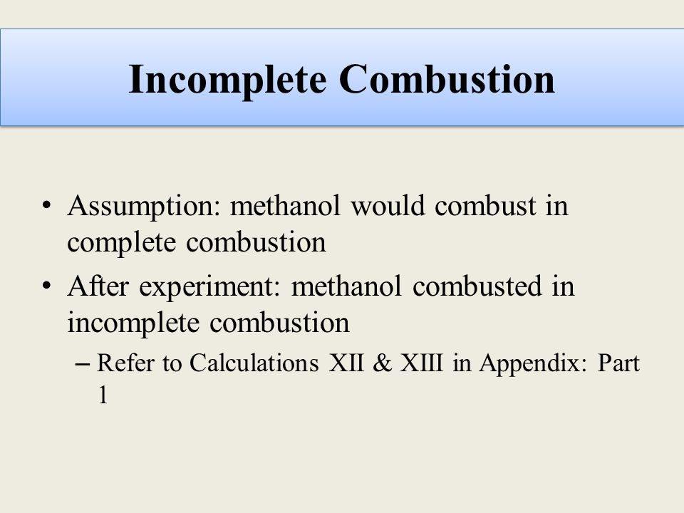 Incomplete Combustion