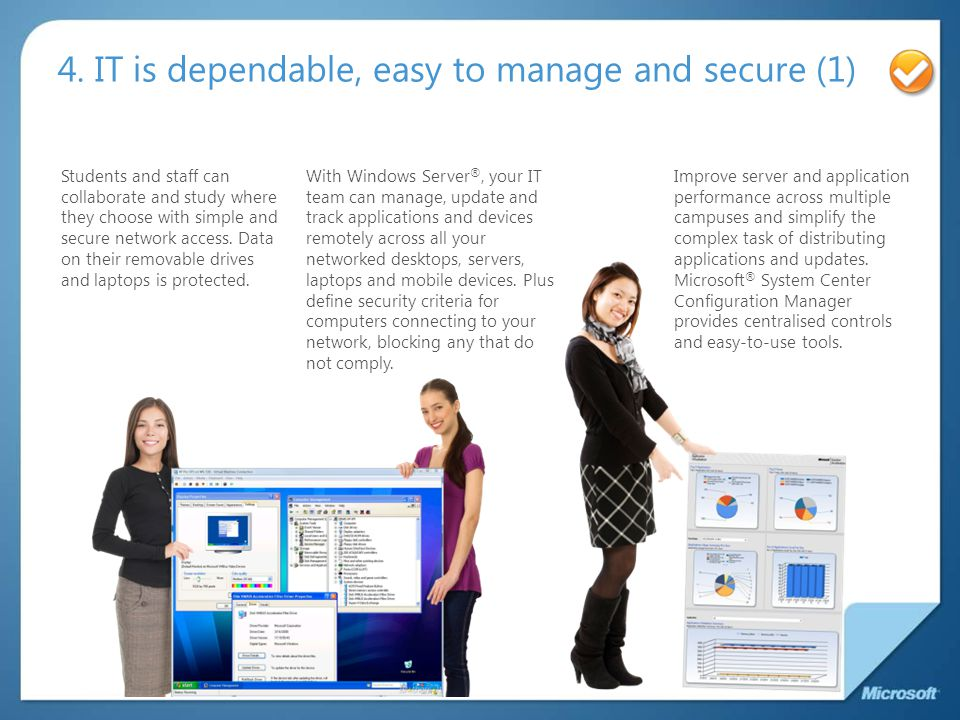 4. IT is dependable, easy to manage and secure (1)