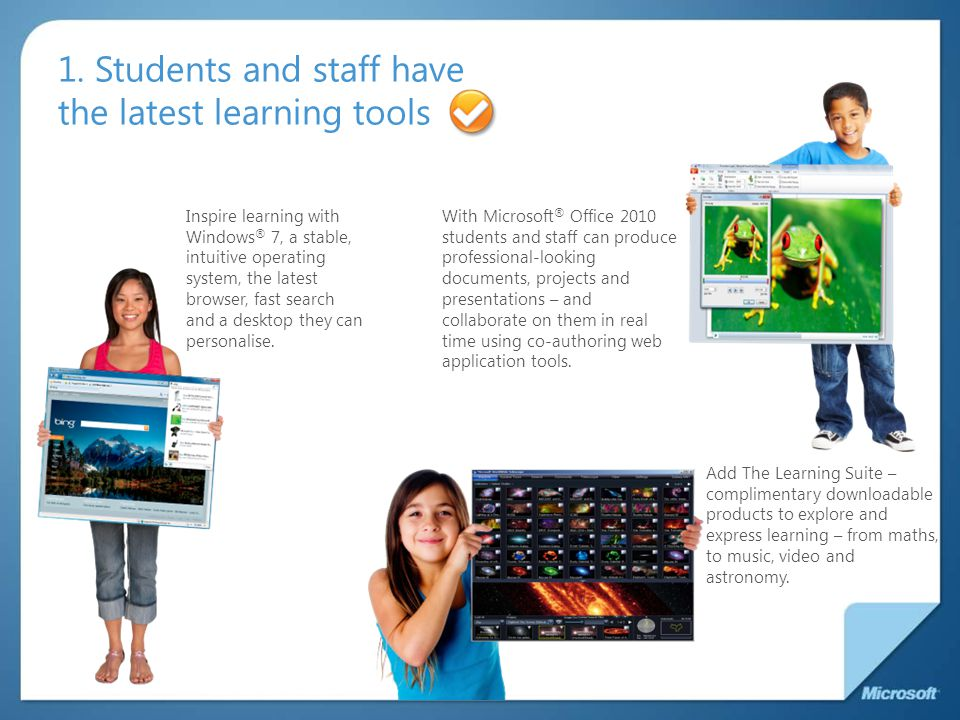1. Students and staff have the latest learning tools