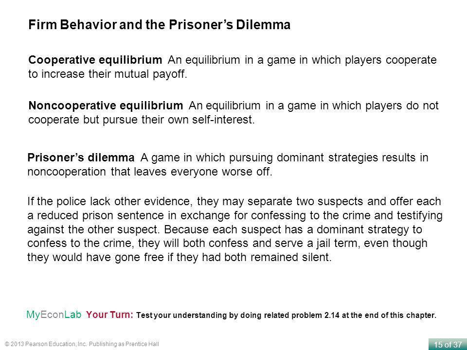 Firm Behavior and the Prisoner's Dilemma