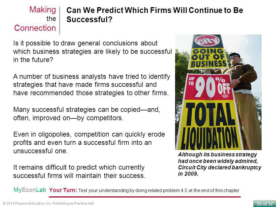 Making the Connection Can We Predict Which Firms Will Continue to Be Successful