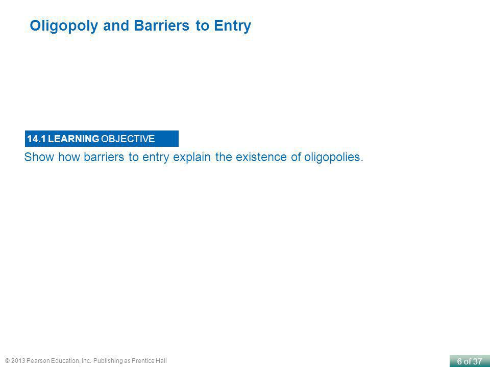 Oligopoly and Barriers to Entry