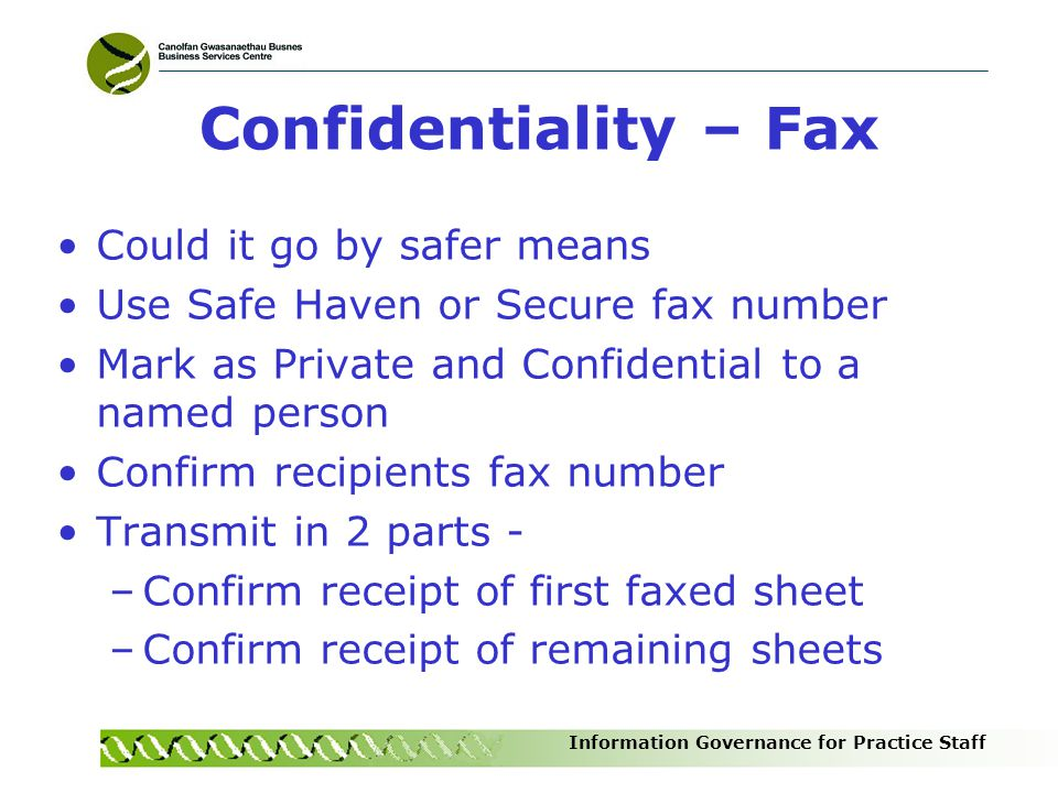 Confidentiality – Fax Could it go by safer means