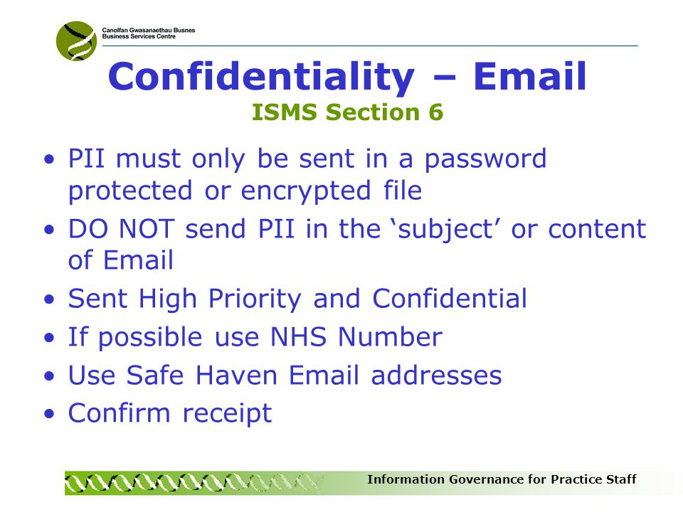 Confidentiality – Email ISMS Section 6