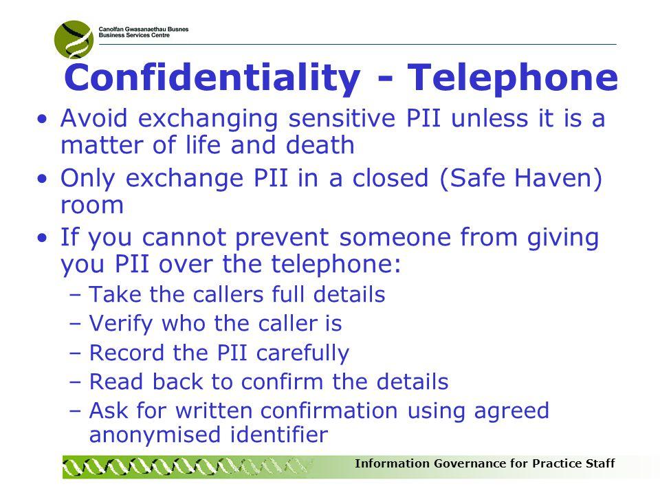 Confidentiality - Telephone