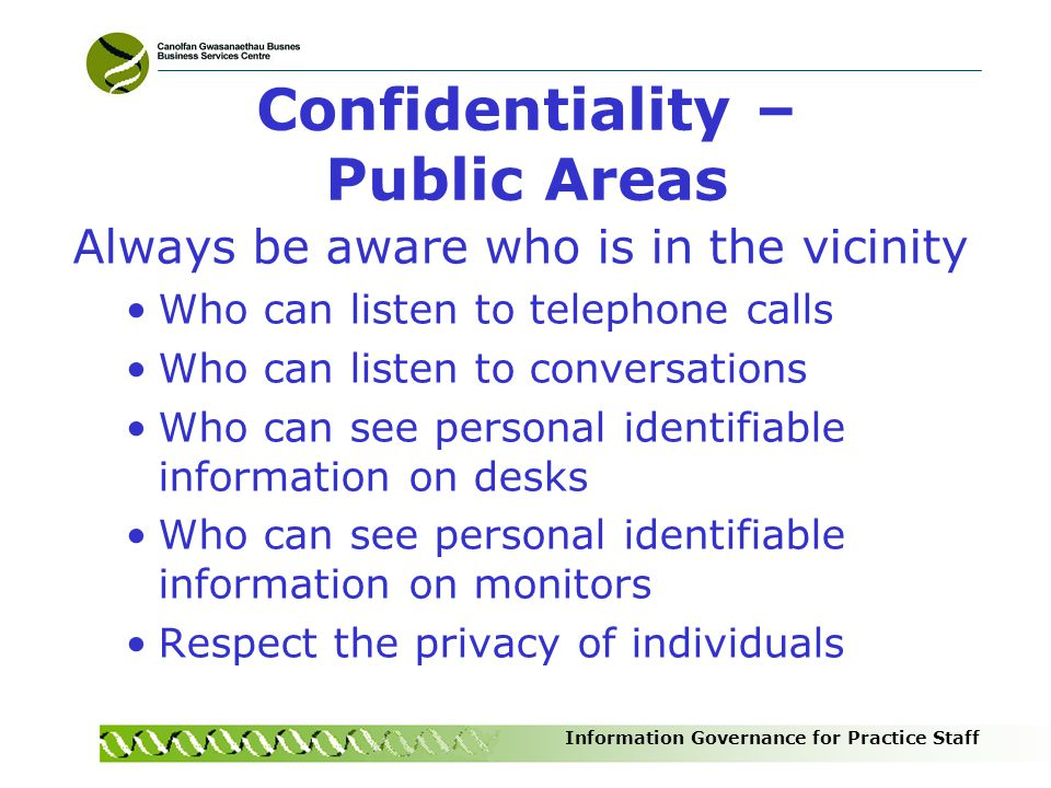 Confidentiality – Public Areas