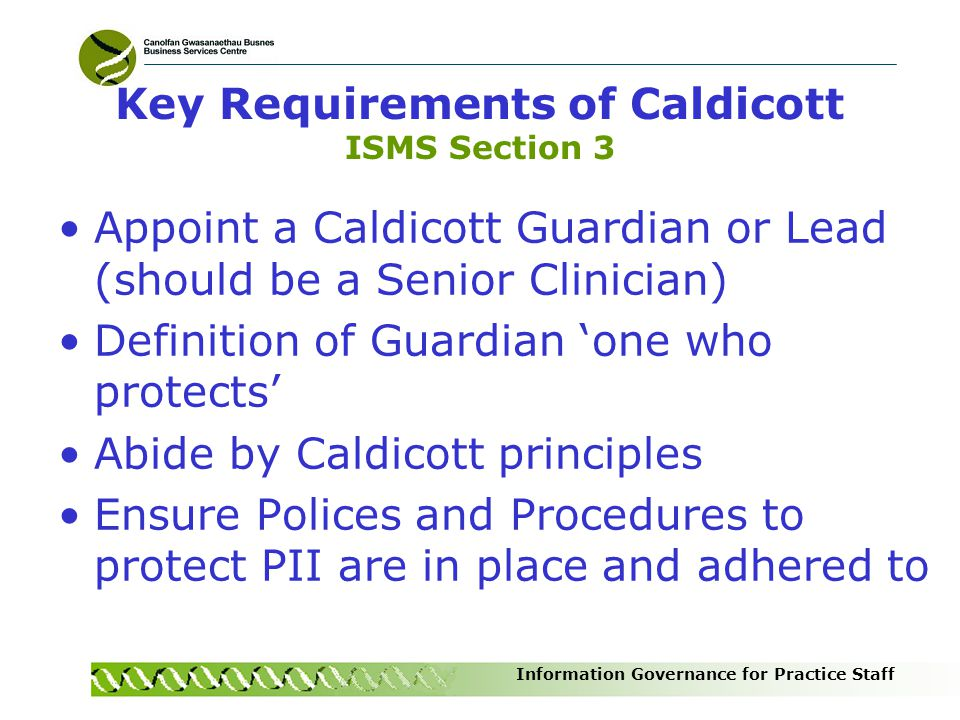 Key Requirements of Caldicott ISMS Section 3
