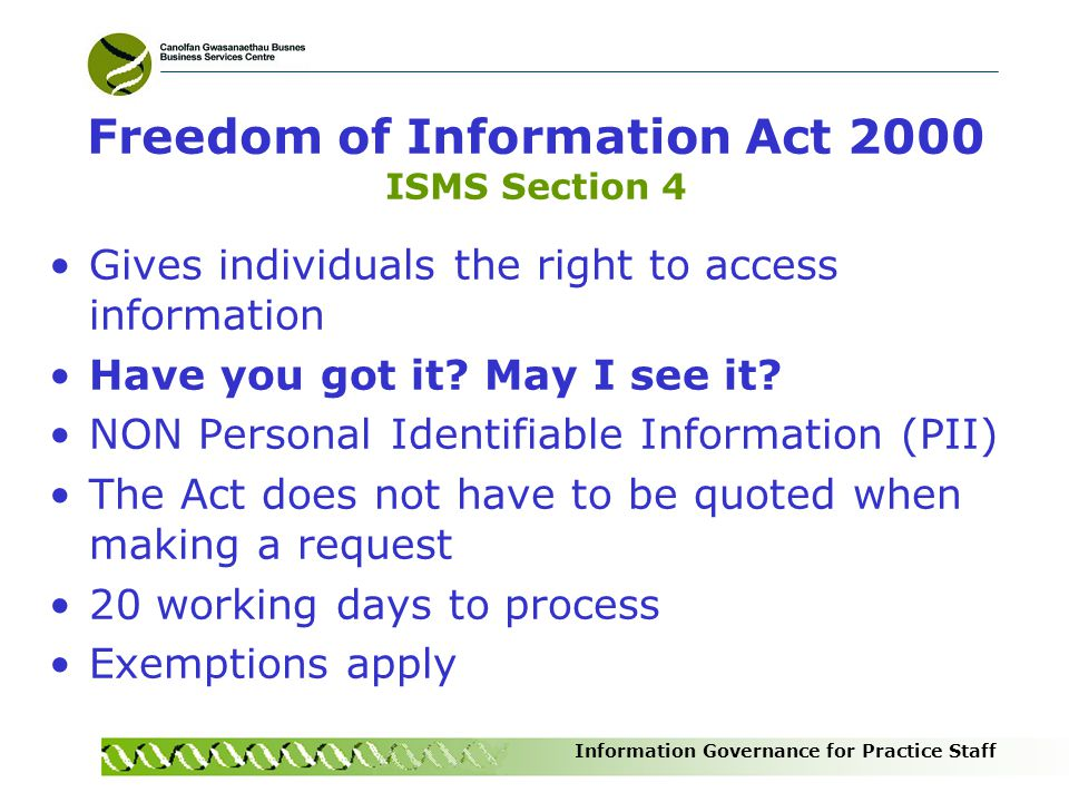 Freedom of Information Act 2000 ISMS Section 4