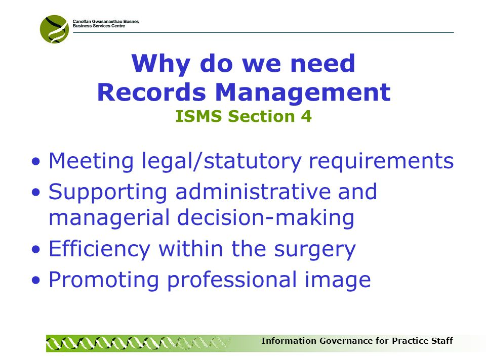 Why do we need Records Management ISMS Section 4