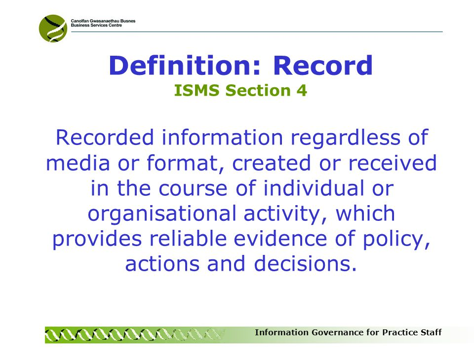 Definition: Record ISMS Section 4
