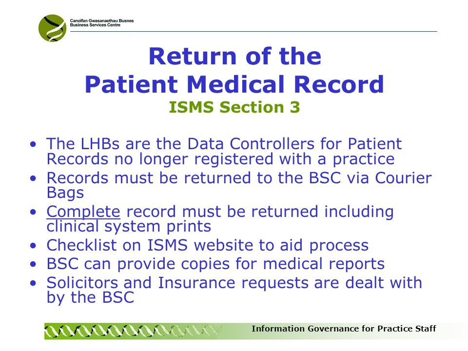 Return of the Patient Medical Record ISMS Section 3