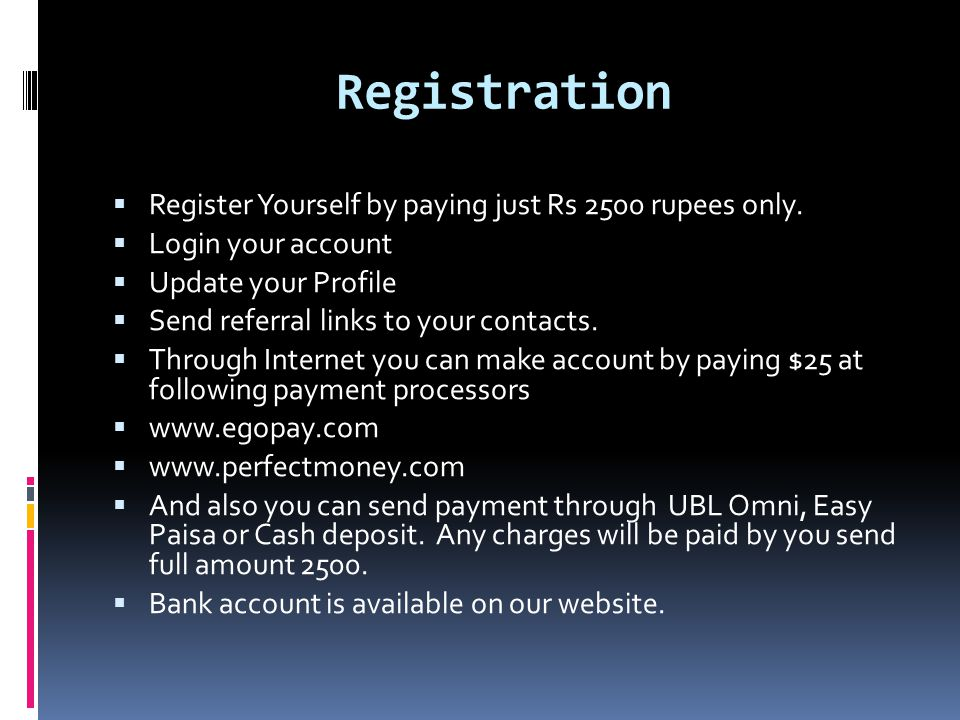 Registration Register Yourself by paying just Rs 2500 rupees only.
