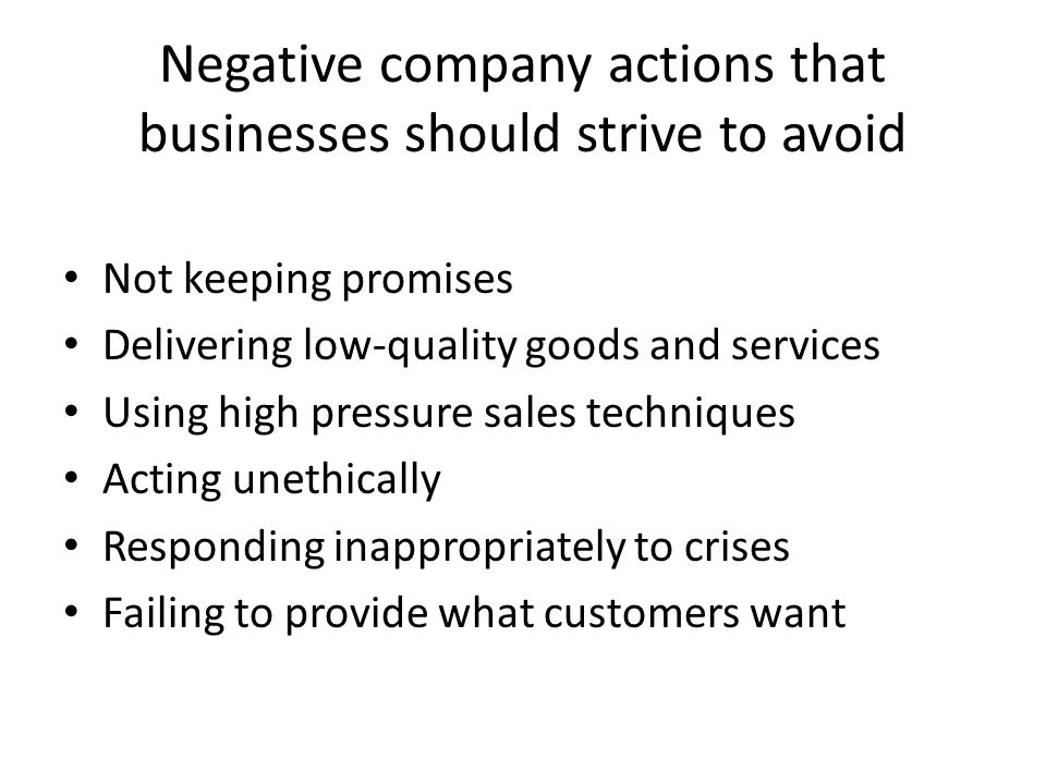 Negative company actions that businesses should strive to avoid