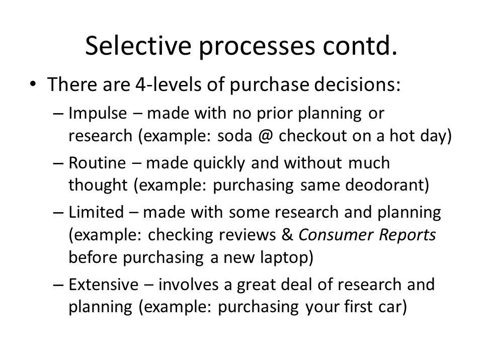 Selective processes contd.