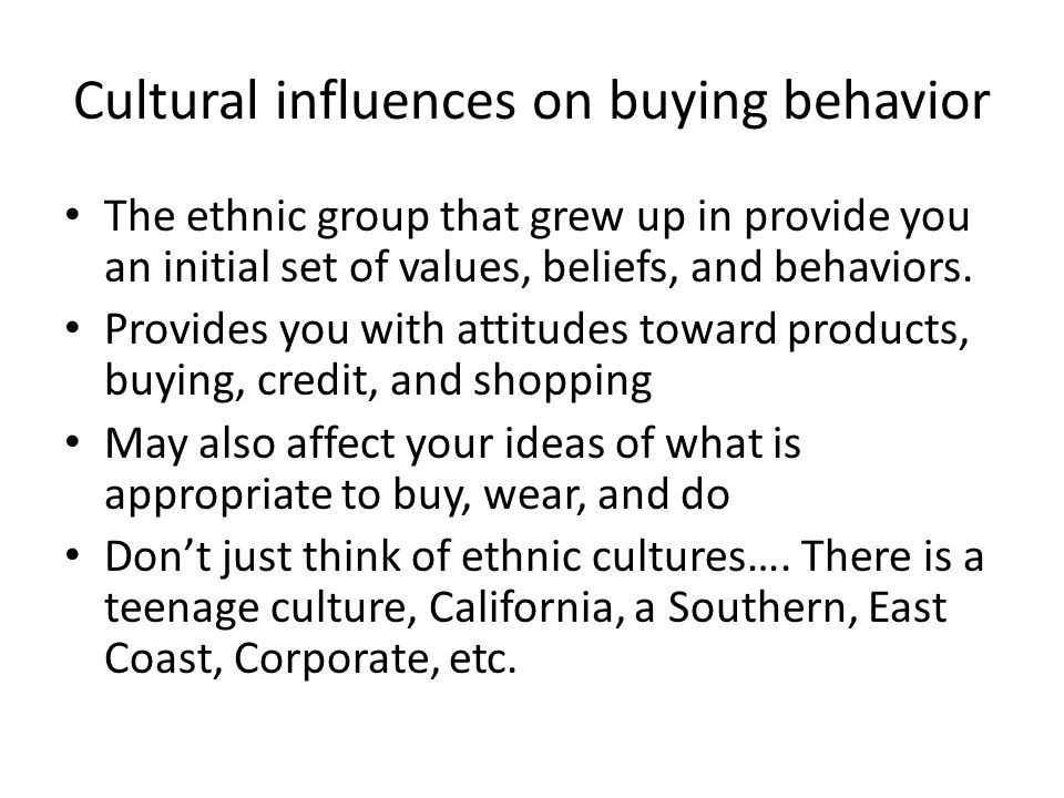 Cultural influences on buying behavior