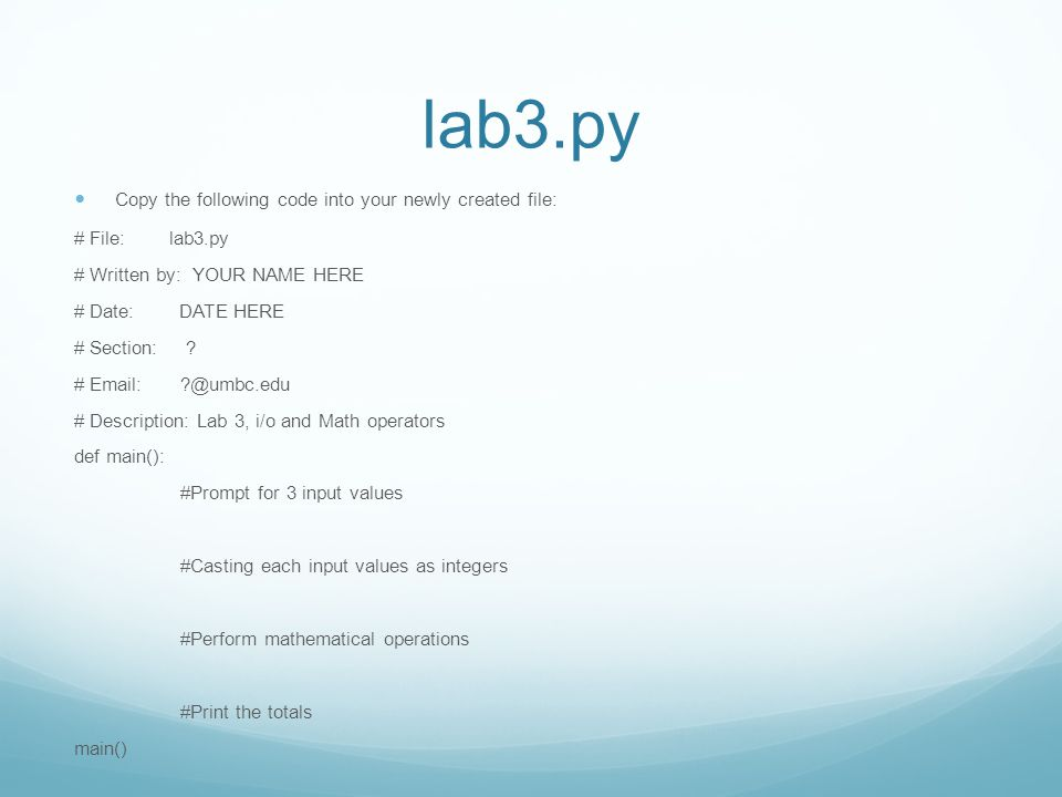 lab3.py Copy the following code into your newly created file: