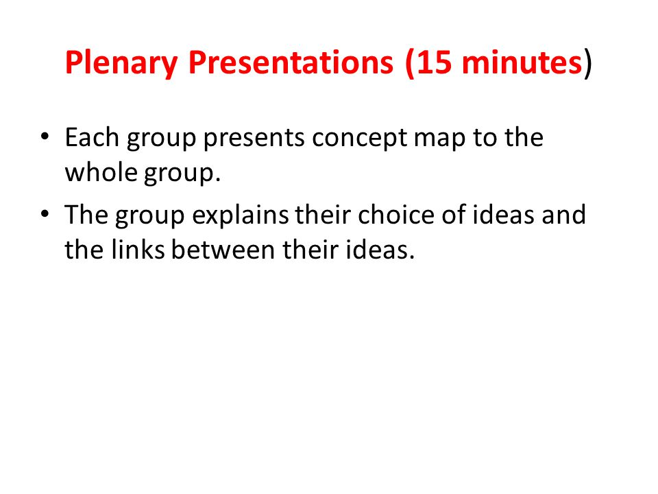 Plenary Presentations (15 minutes)