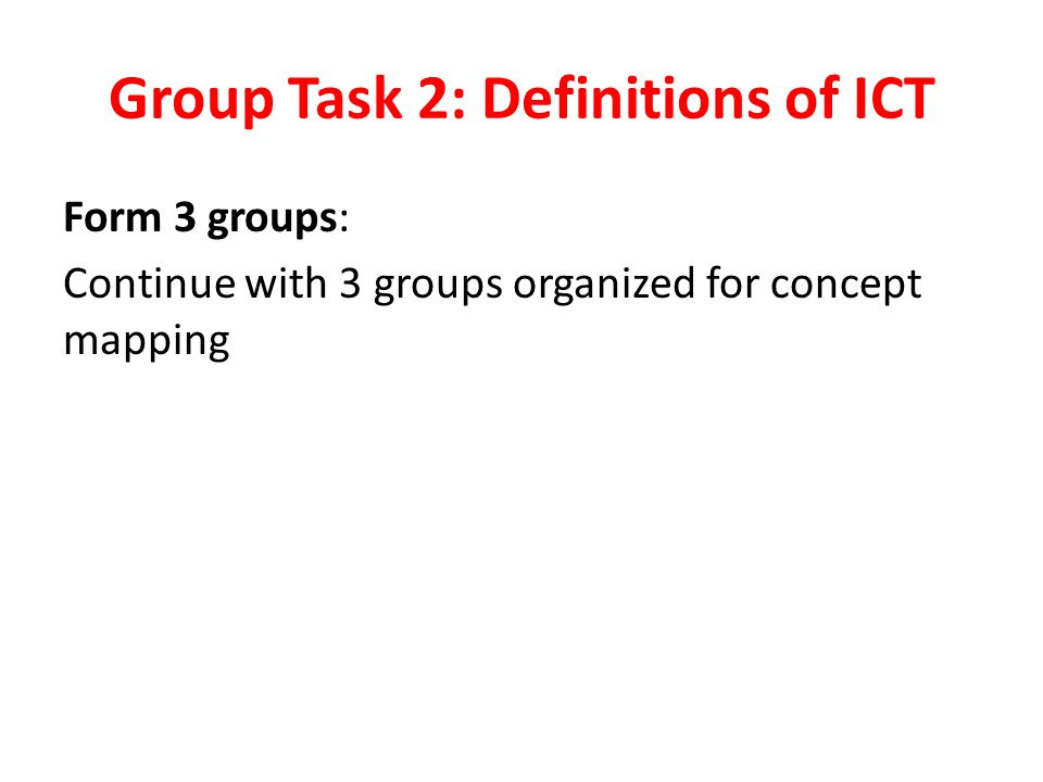 Group Task 2: Definitions of ICT