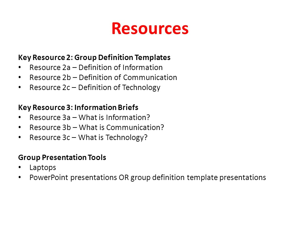 Resources Key Resource 2: Group Definition Templates