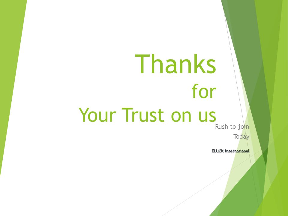 Thanks for Your Trust on us
