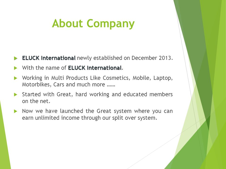About Company ELUCK International newly established on December 2013.