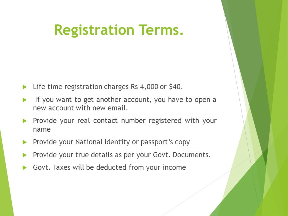 Registration Terms. Life time registration charges Rs 4,000 or $40.