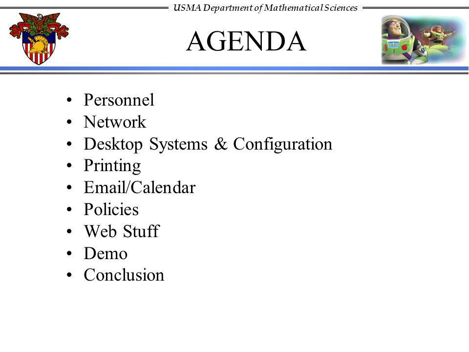 AGENDA Personnel Network Desktop Systems & Configuration Printing