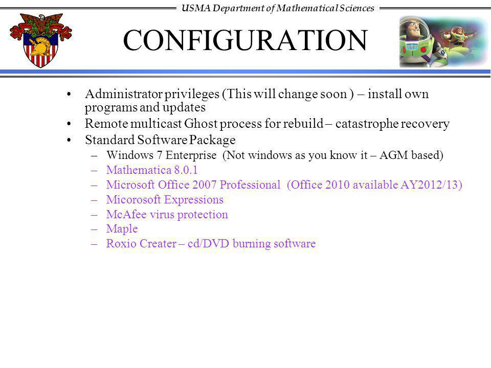 CONFIGURATION Administrator privileges (This will change soon ) – install own programs and updates.