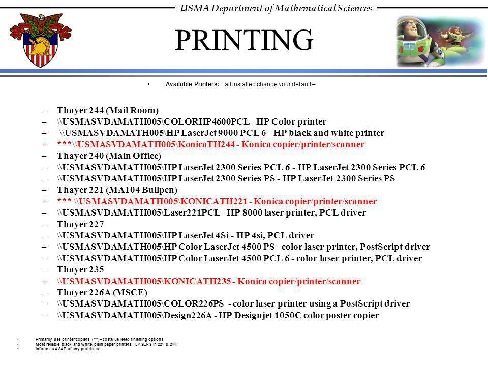 Available Printers: - all installed change your default –