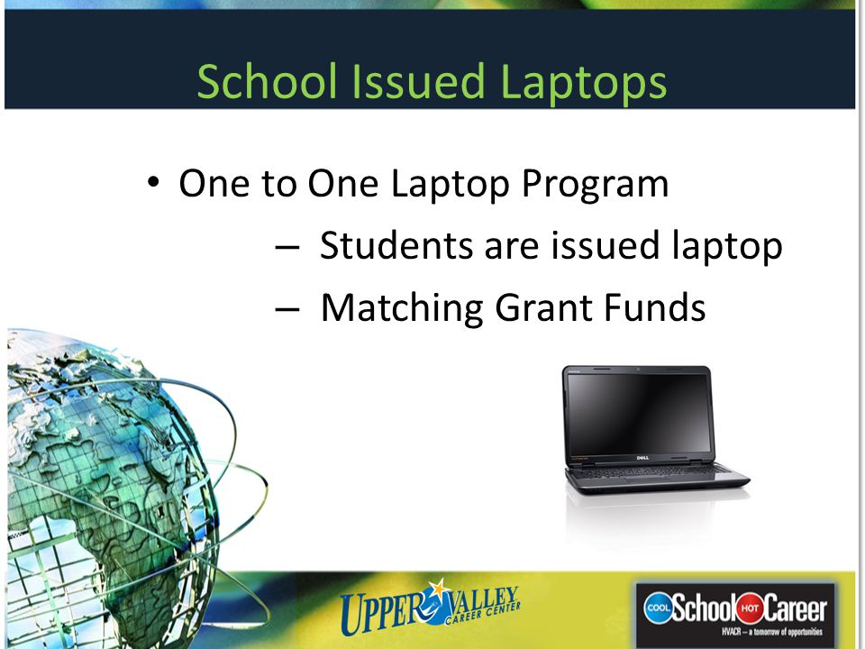 School Issued Laptops One to One Laptop Program