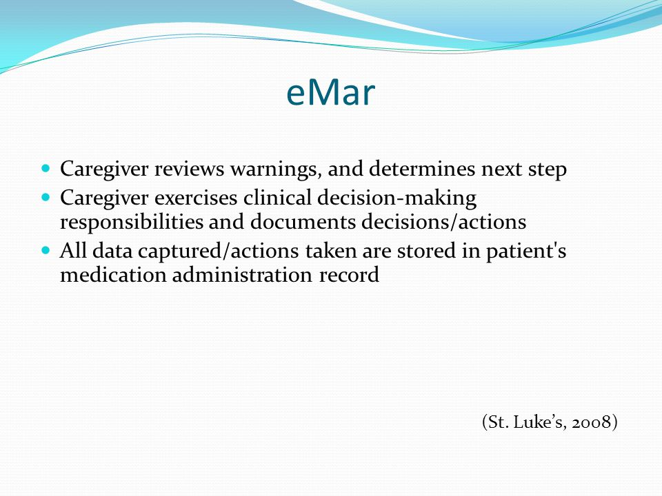 eMar Caregiver reviews warnings, and determines next step