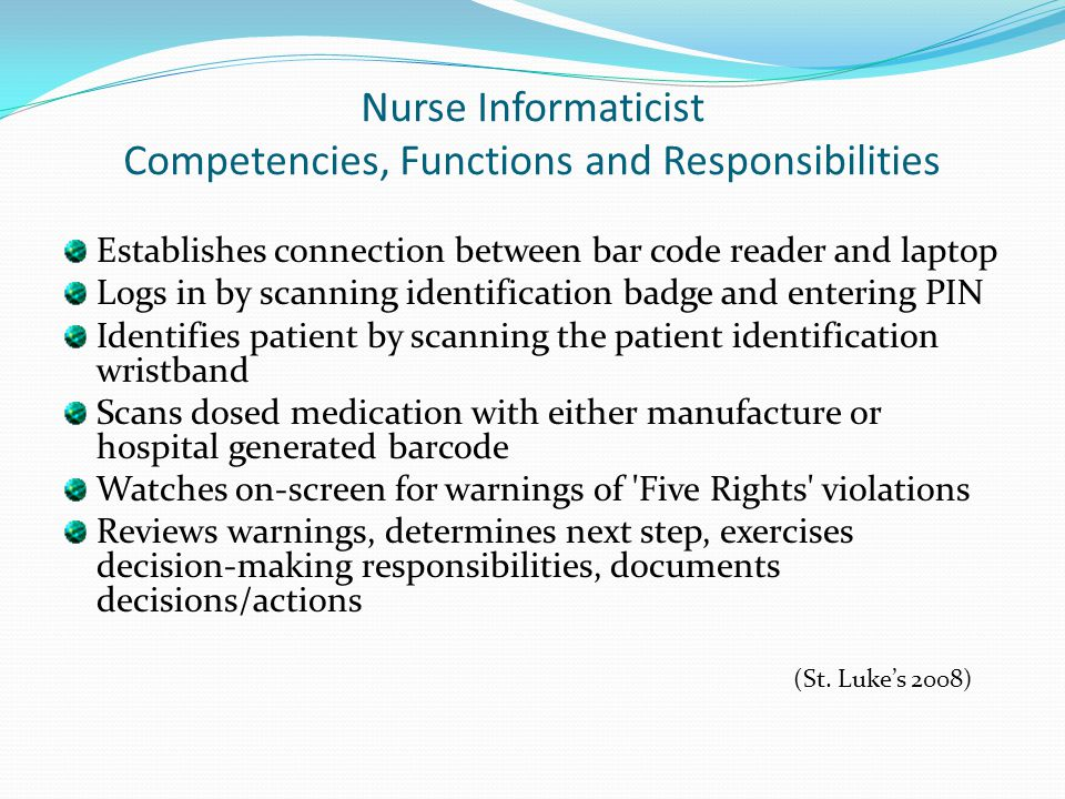 Nurse Informaticist Competencies, Functions and Responsibilities