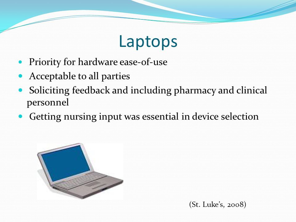Laptops (St. Luke's, 2008) Acceptable to all parties