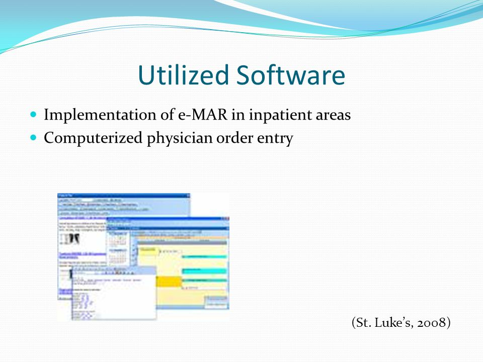 Utilized Software Implementation of e-MAR in inpatient areas