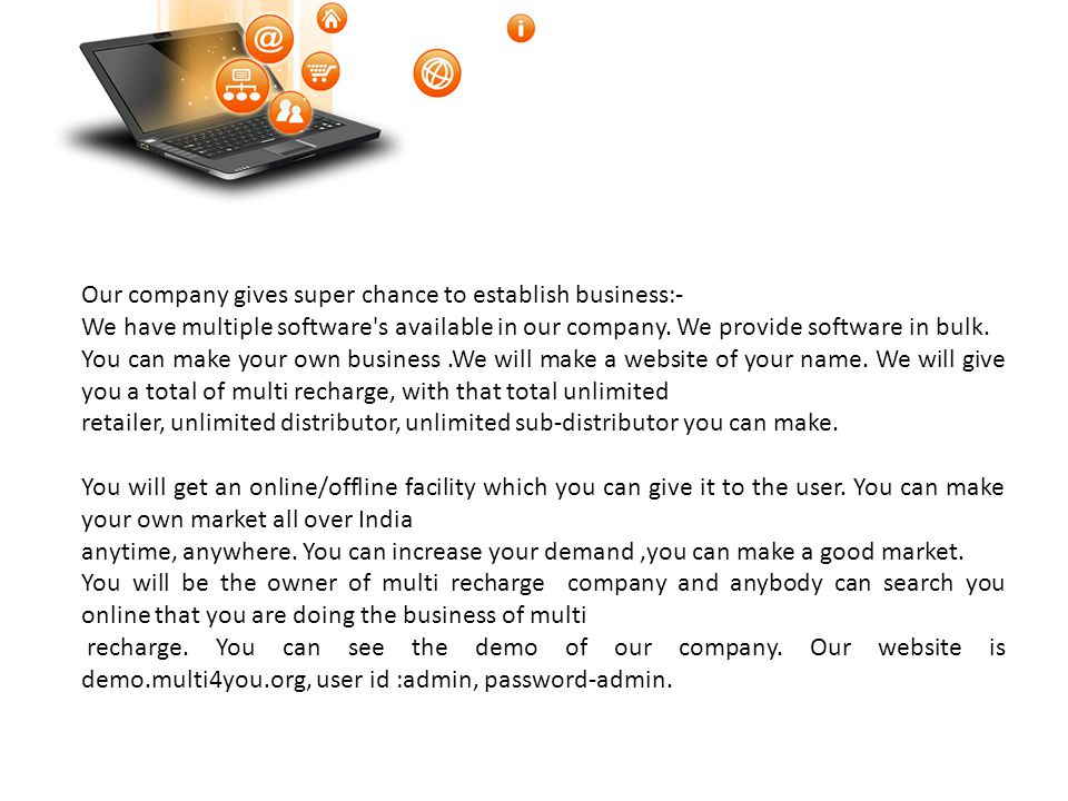 Our company gives super chance to establish business:-