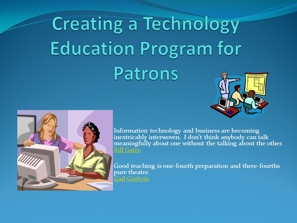 Creating a Technology Education Program for Patrons