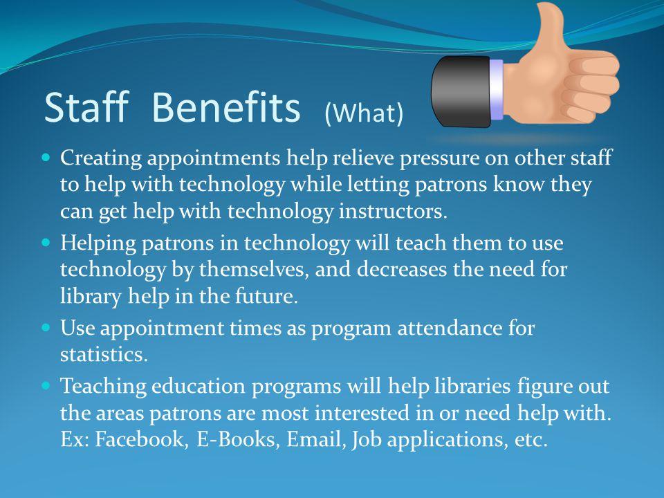 Staff Benefits (What)