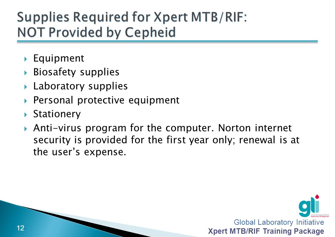 Supplies Required for Xpert MTB/RIF: NOT Provided by Cepheid